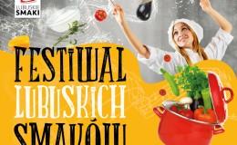 Festiwal Lubuskich Smaków 2015 – SPRAWOZDANIE